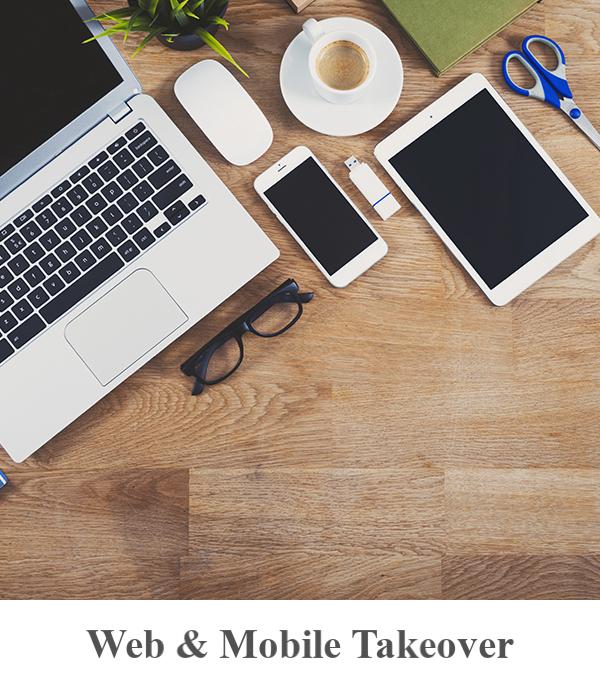 Web & Mobile Takeover