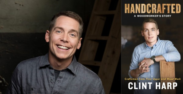 Clint Harp Is Best Known As The Genial Woodworking Guy On Chip And Joanna Gaines S Por Hgtv Show Fixer Upper His Wife Kelly