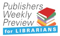 PW Preview For Librarians Weekly