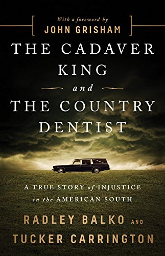 Pw picks books of the week february 26 2018 the cadaver king and the country dentist a true story of injustice in the american south fandeluxe Choice Image