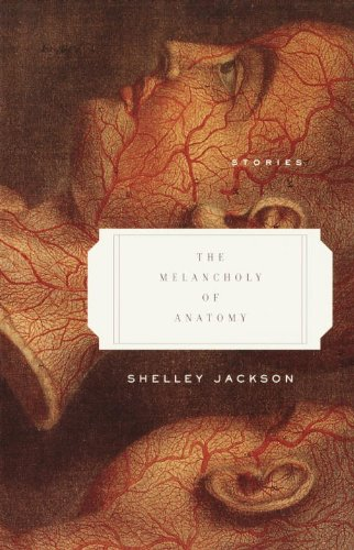 Fiction Book Review The Melancholy Of Anatomy By Shelley Jackson
