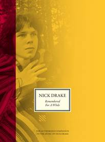 Nick drake book remembered for a while