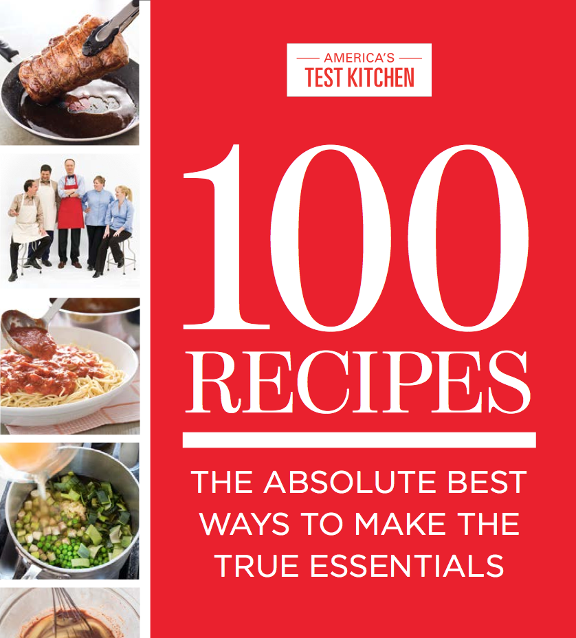 Kitchen Recipes: America's Test Kitchen Goes Small With 100 Essential Recipes