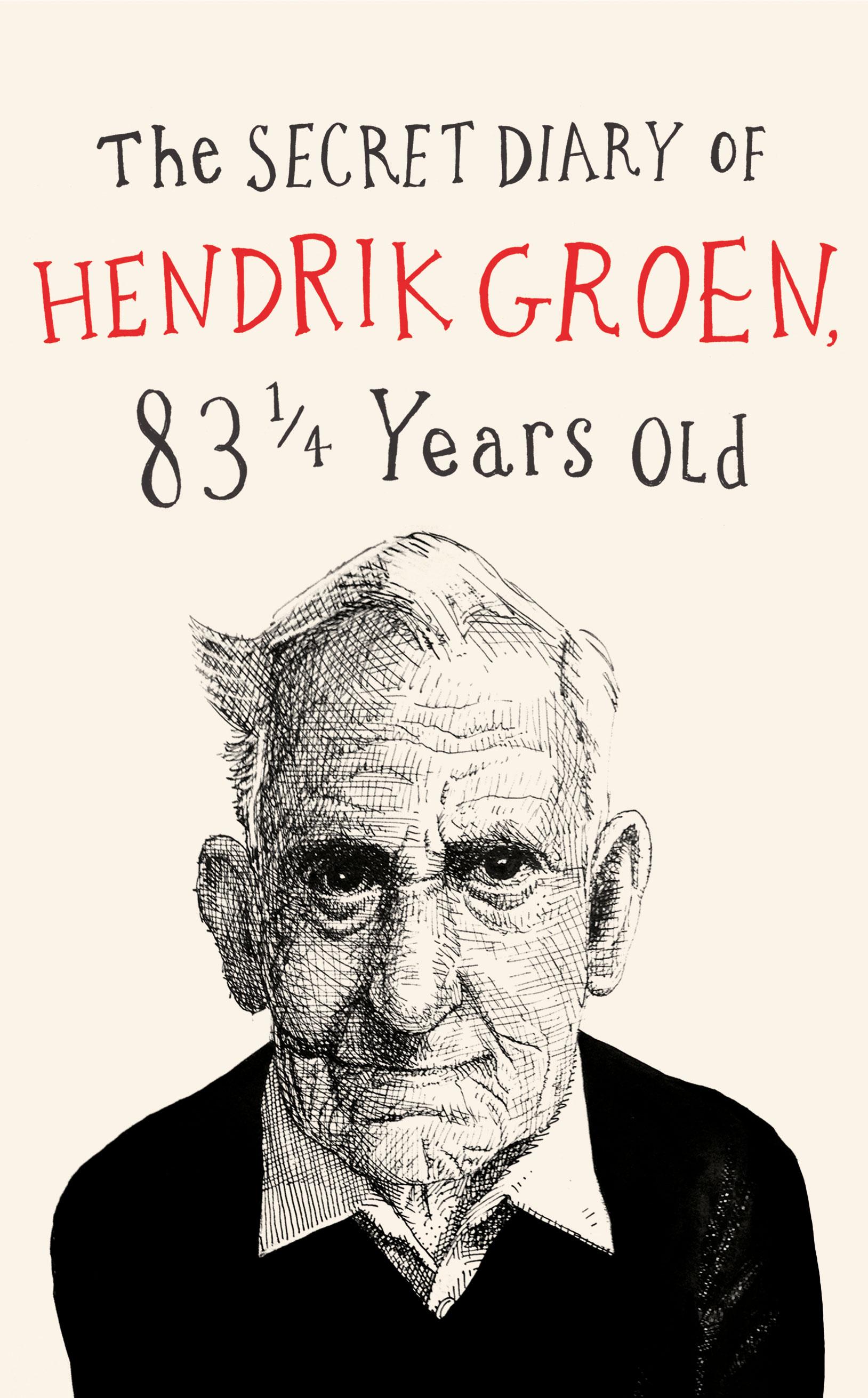 Secret Diary of Hendrik Groen, 83 (UK IMPORT) BOOK NEW
