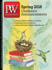 Welcome To Our Spring 2018 Childrens Announcements Issue In First Feature We Take A Look At The Growing Market For Chinese Books