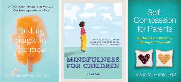 Parents Use Caution When Pushing Your >> Mindfulness For Parents And Children New Parenting Books 2019