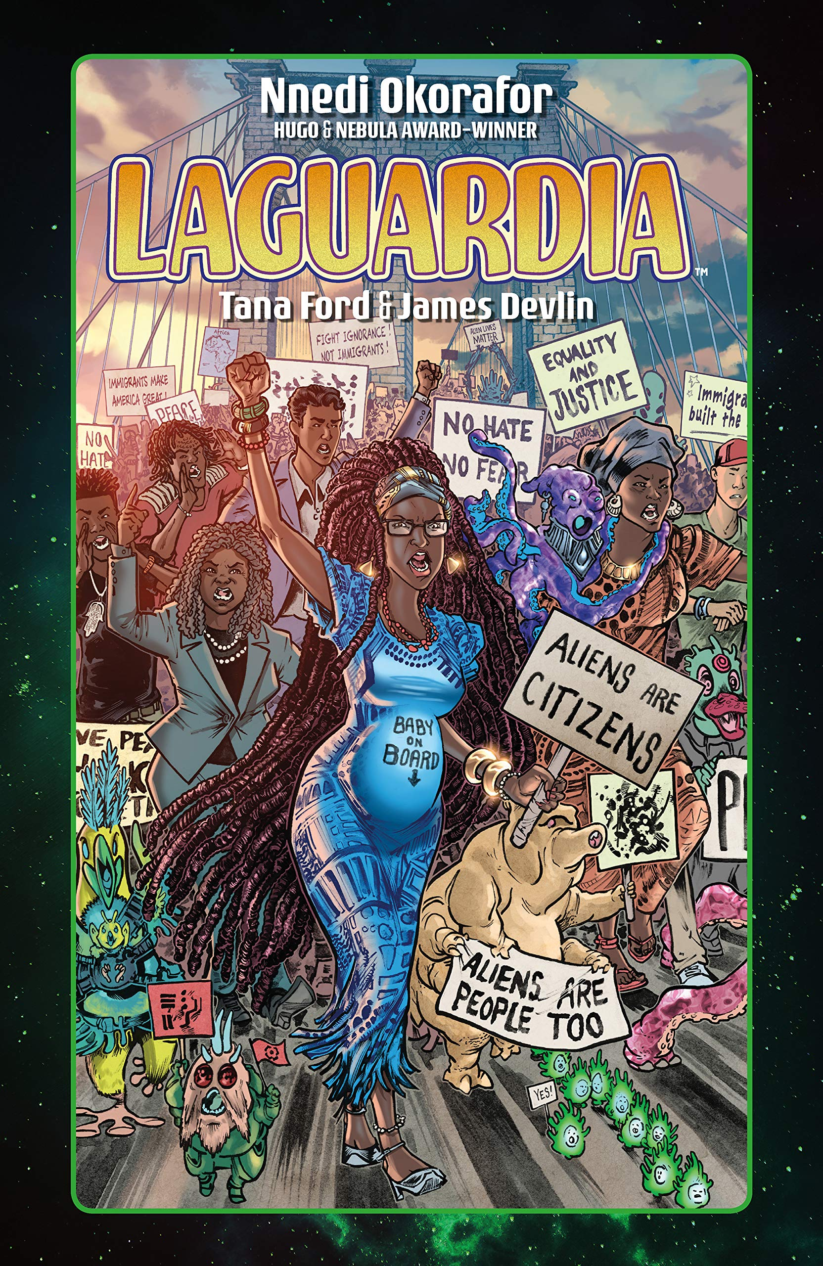 Panel Mania: LaGuardia By Nnedi Okorafor, Tana Ford, and James Devlin