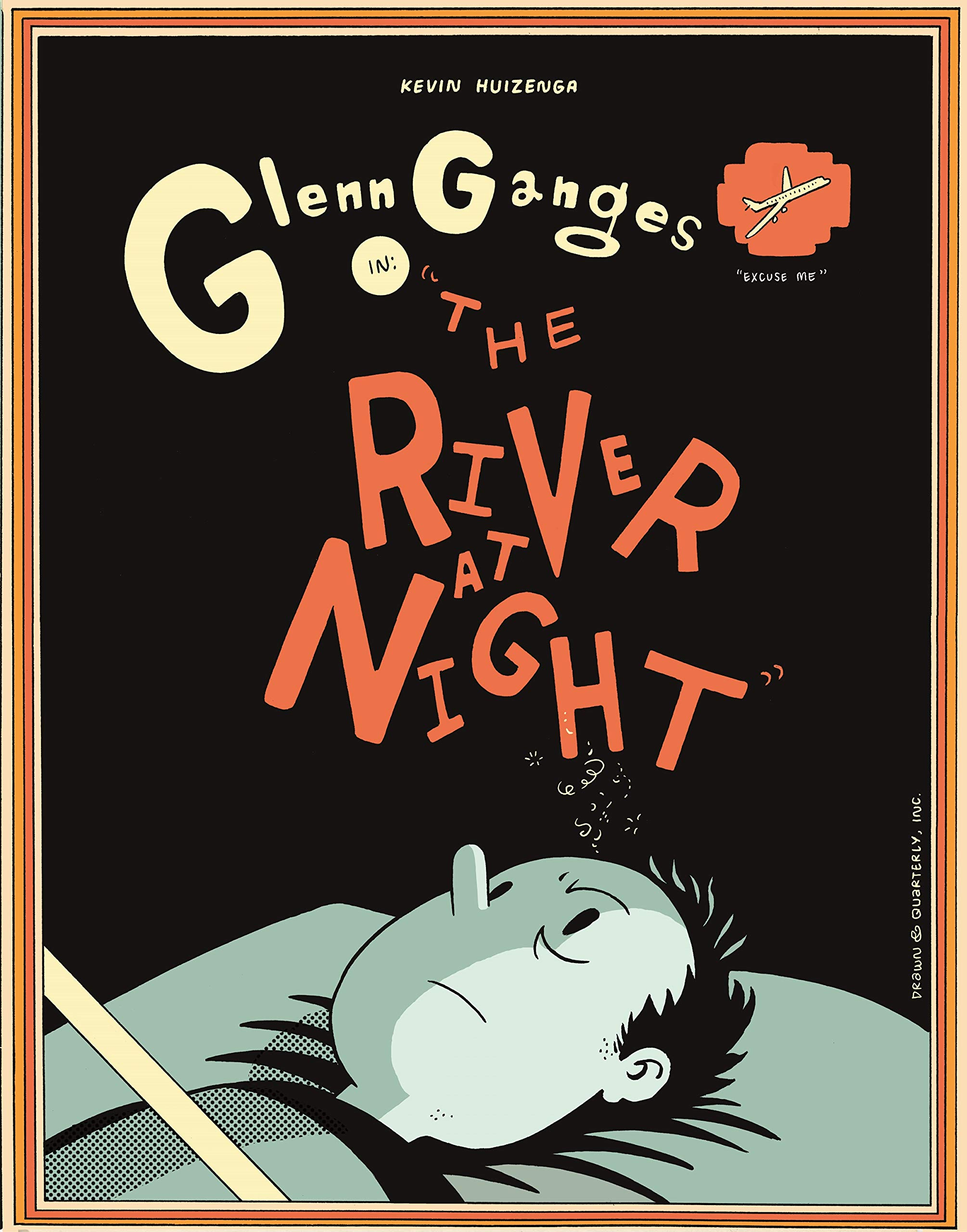 Panel Mania: Glenn Ganges in: The River at Night by Kevin Huizenga