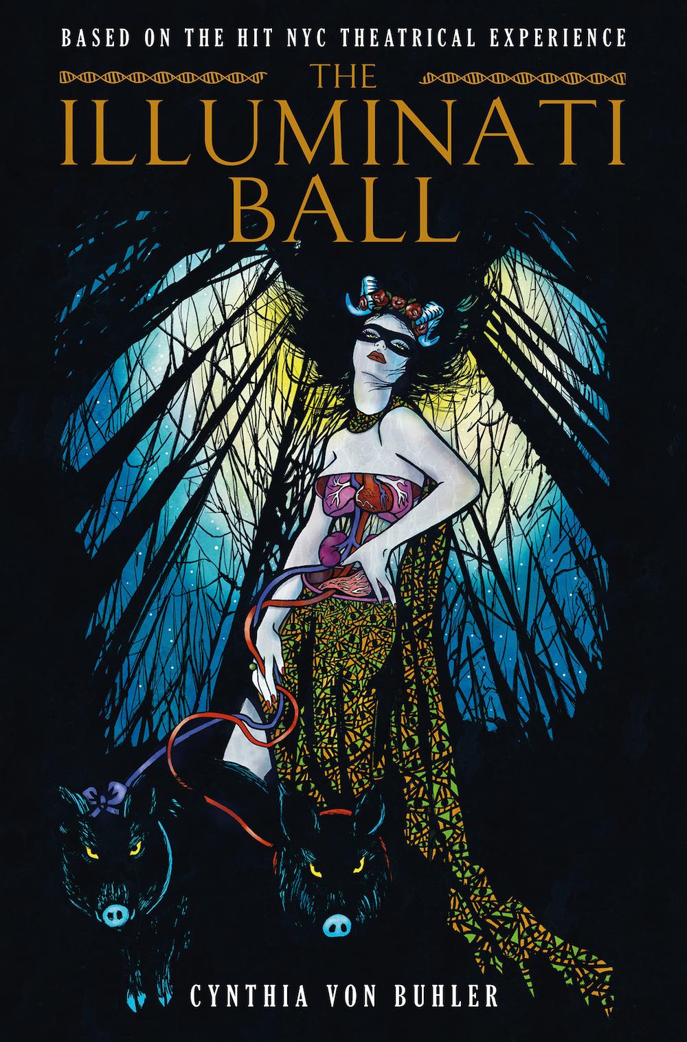 Panel Mania: The Illuminati Ball by Cynthia Von Buhler