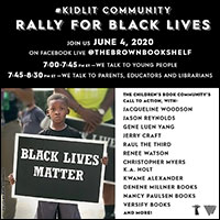 Authors Spearhead #KidLit Rally for Black Lives