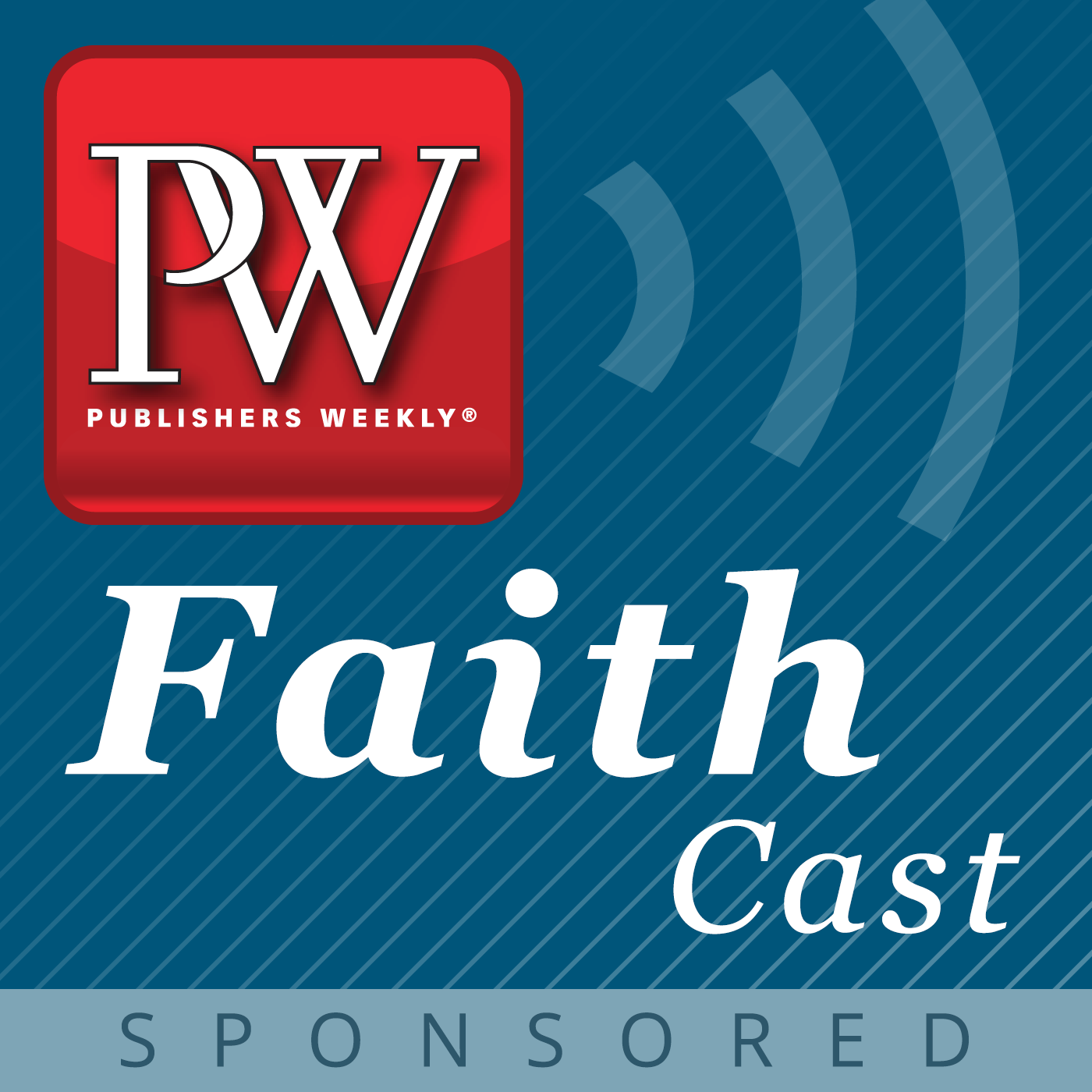 Publishers Weekly PW FaithCast