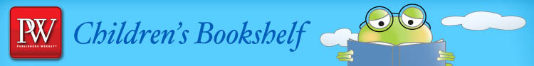 PW Children's Bookshelf: Breaking children's and YA publishing news, author interviews, bestsellers lists and reviews.