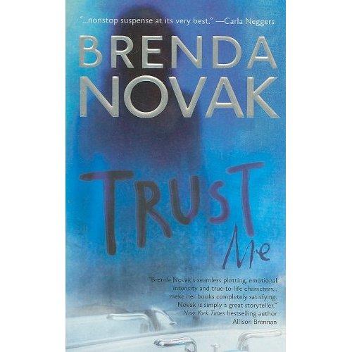 Trust Me by Brenda Novak